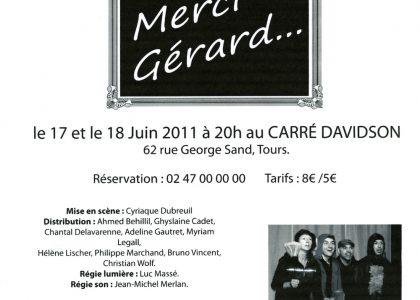 Pièce Merci Gérard