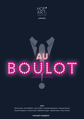 Affiche de la pièce Au Boulot !